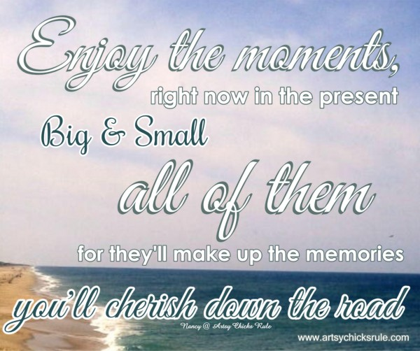 Enjoy the Moments - Ocean - Quote - Saying - Poem - artsychicksrule.com #sign #quote #saying