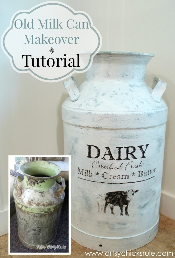Old Milk Can Makeover Tutorial Artsy Chicks Rule