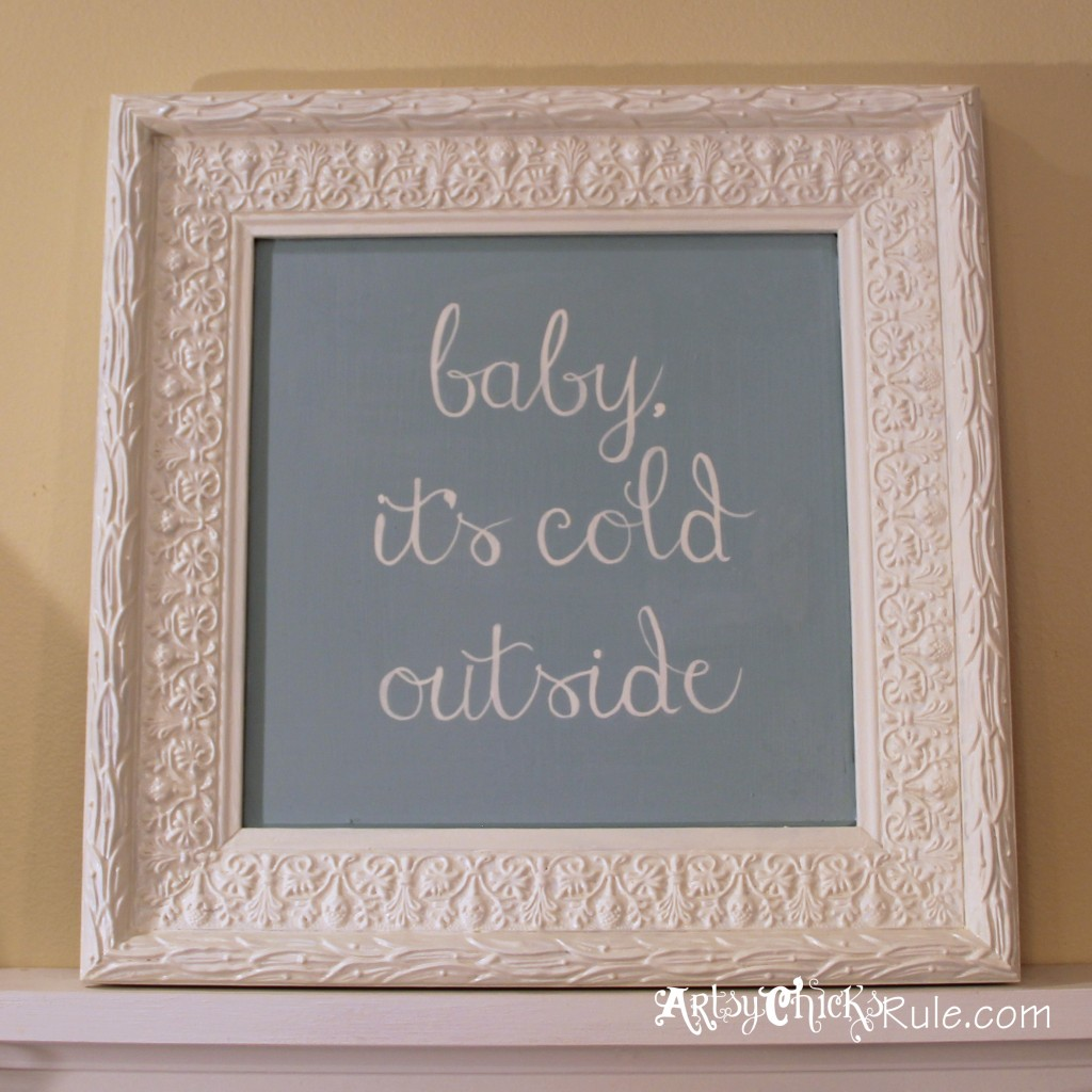 baby, it's cold outside - thrifty artwork complete - Duck Egg Blue Chalk Paint