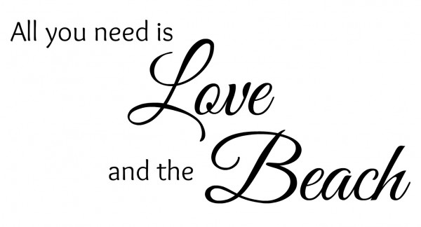 All you need is love and the beach printable - artsychicksrule.com #beach #coastal #sayings #quotes
