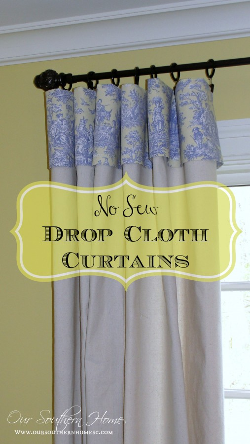 No Sew Drop Cloth Curtains Our Southern Home Party