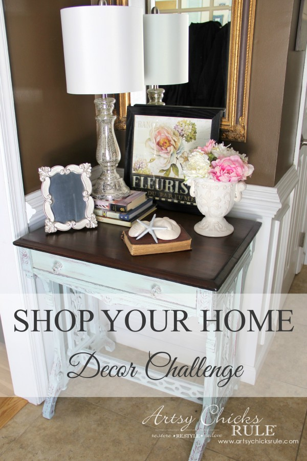 Decor Challenge - Shop Your Home Part 3 - Full Shot - #shopyourhome #homedecor #thriftydecor #thrifty artsychicksrule