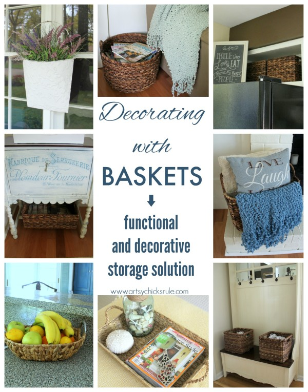 Decorating with Baskets - Very Functional and Decorative Storage Solution!! artsychicksrule #baskets
