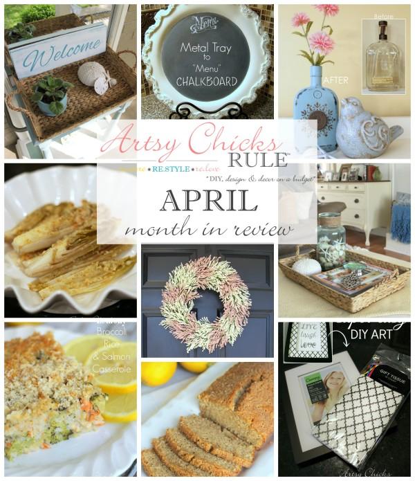 April Month in Review - Food and DIY Blog - artsychicksrule.com