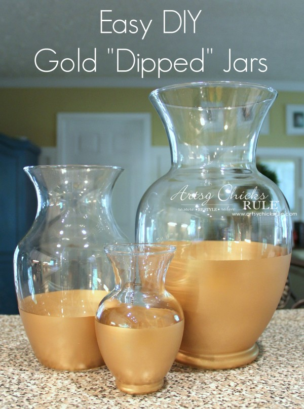 Easy DIY Gold Dipped Jars - Do It Yourself - Thrift Store for 3.50 (compared to retail of 50) - #diy #golddipped artsychicksrule
