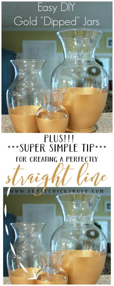 EASY DIY Gold Dipped Jars... PLUS a TIP To Get Straight Lines! artsychicksrule.com