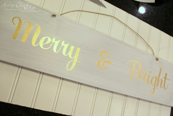 EASY DIY Merry and Bright Sign - Thrifty Makeover Peel the letters and VOILA - artsychicksrule