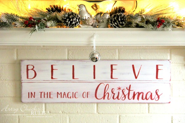 DIY Believe in the Magic of Christmas Sign - THRIFTY PROJECT - #artsychicksrule #Christmassign #believesign #homeforchristmas