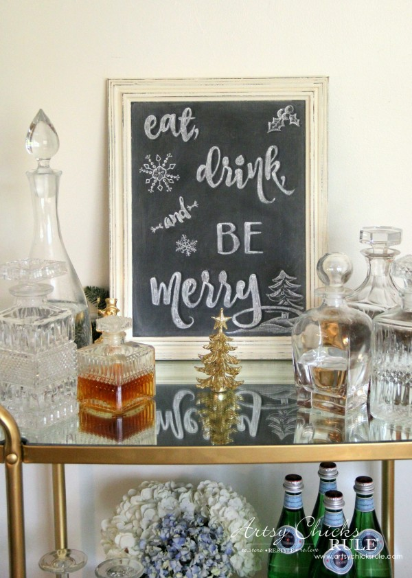 Eat, Drink and BE Merry Chalk Art - Beverage Cart Decor -#artsychicksrule #freeprintable #eatdrinkbemerry