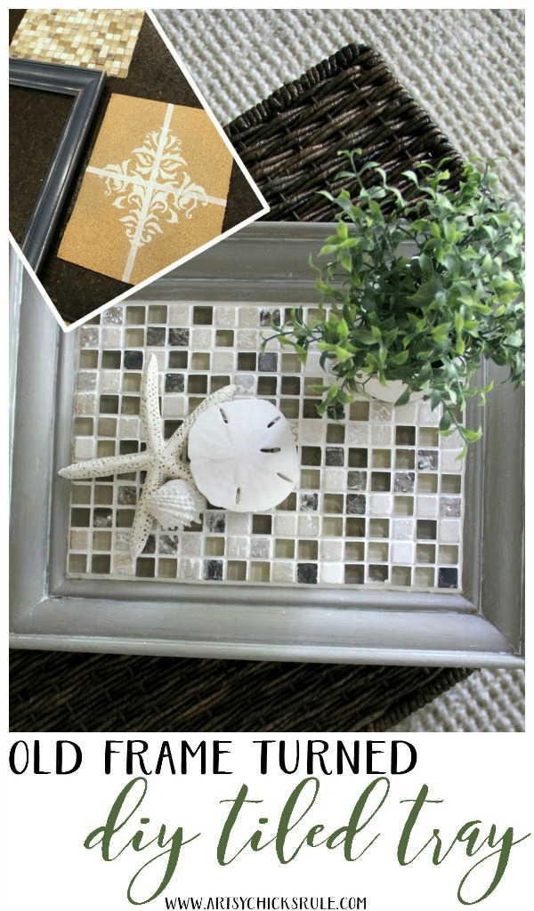Old Frame Turned DIY Tiled Tray - SIMPLE PROJECT - artsychicksrule.com #diytiledtray #tiledtray