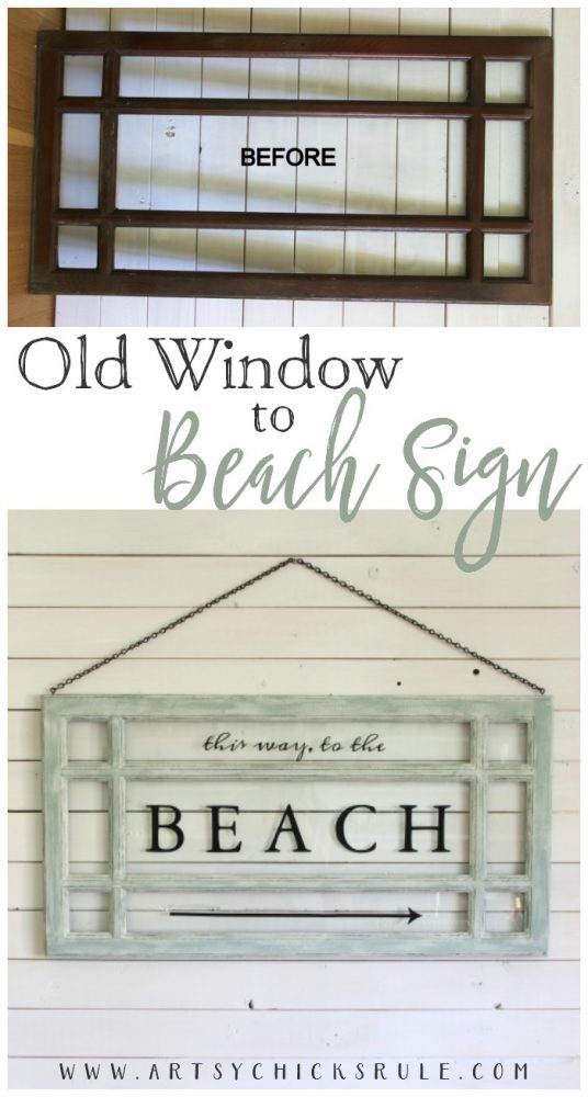 EASY DIY!! Old Window Beach Sign - Decorating with Windows - artsychicksrule.com